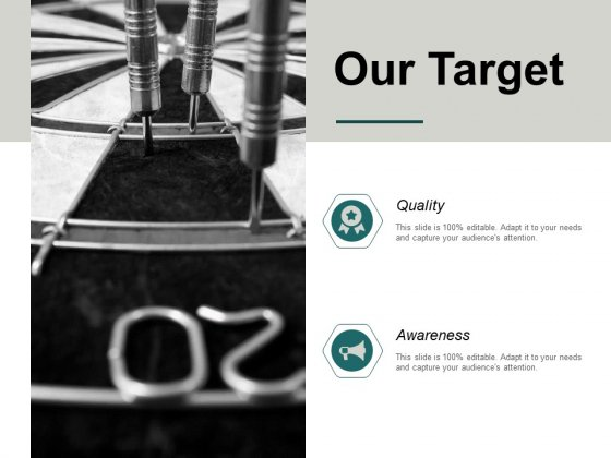Our Target Goal Ppt PowerPoint Presentation Model Smartart