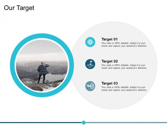 Our Target Goal Ppt PowerPoint Presentation Portfolio Graphics