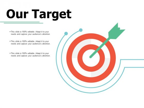 Our Target Goal Ppt PowerPoint Presentation Styles Examples