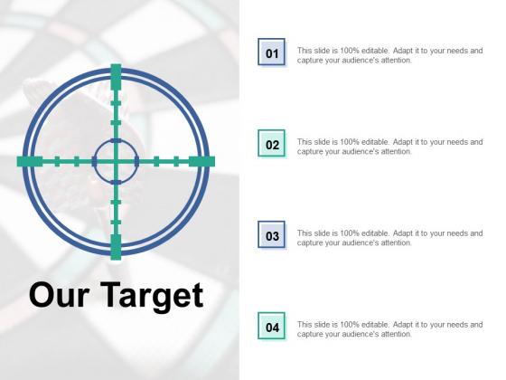 Our Target Goals Ppt PowerPoint Presentation Infographics Slides
