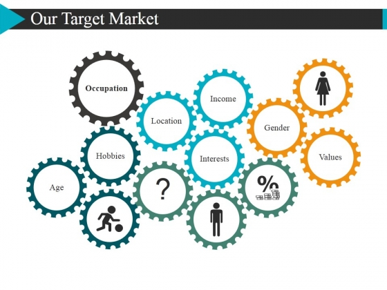 Our Target Market Template 2 Ppt PowerPoint Presentation Infographics Picture