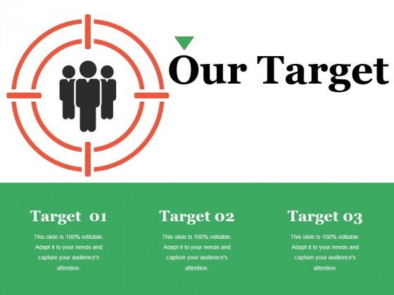 Our Target Ppt PowerPoint Presentation Background Images