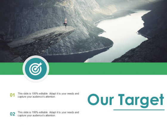 Our Target Ppt PowerPoint Presentation Deck