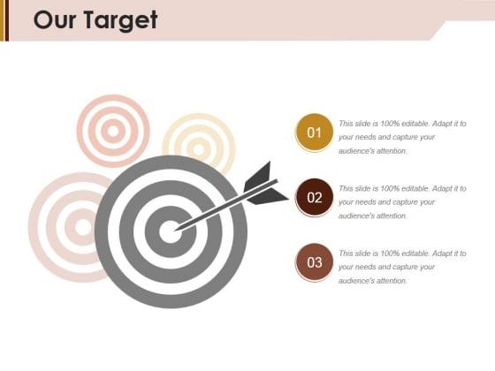 Our Target Ppt PowerPoint Presentation File Slide Download