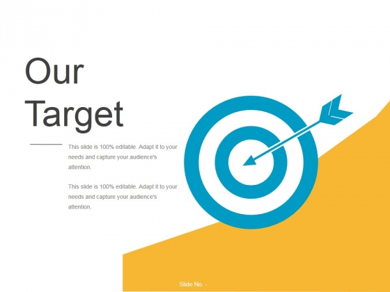Our Target Ppt PowerPoint Presentation Files