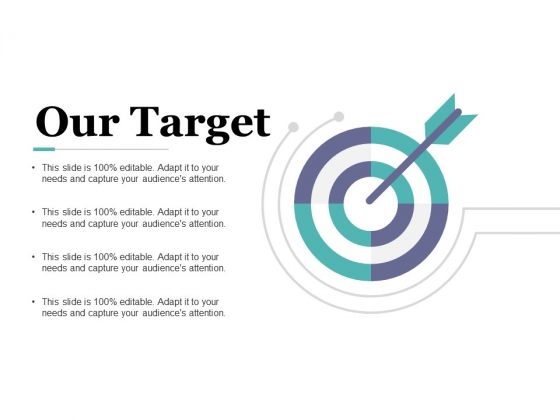 Our Target Ppt PowerPoint Presentation Gallery Graphic Images