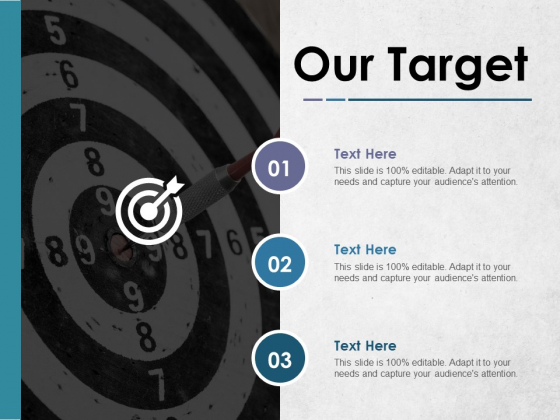Our Target Ppt PowerPoint Presentation Gallery Inspiration