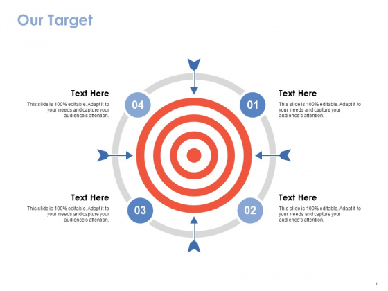 Our Target Ppt PowerPoint Presentation Icon Graphic Tips