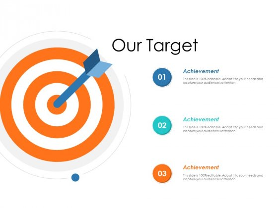 Our Target Ppt Powerpoint Presentation Ideas Guidelines