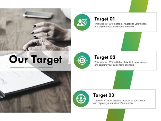 Our Target Ppt PowerPoint Presentation Ideas