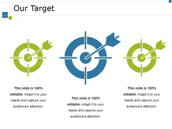 Our Target Ppt PowerPoint Presentation Ideas Styles