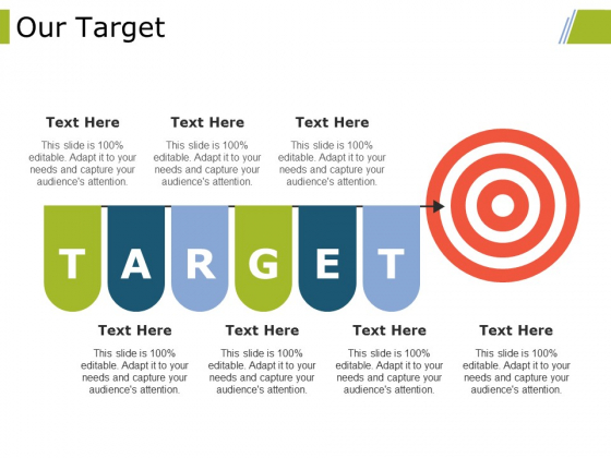 Our Target Ppt PowerPoint Presentation Ideas Visual Aids