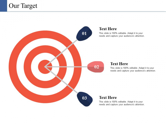 Our Target Ppt PowerPoint Presentation Infographic Template Good