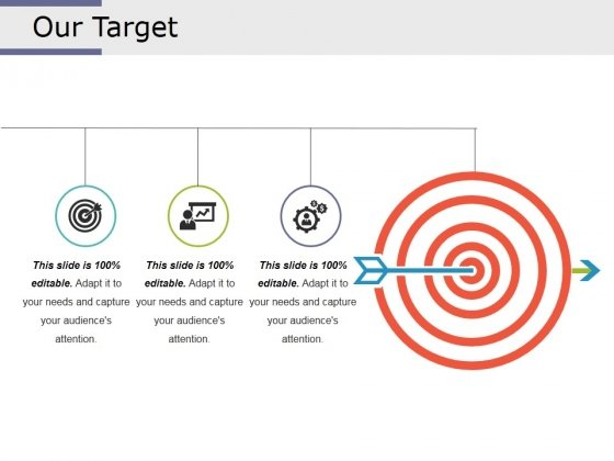 Our Target Ppt PowerPoint Presentation Infographic Template Inspiration