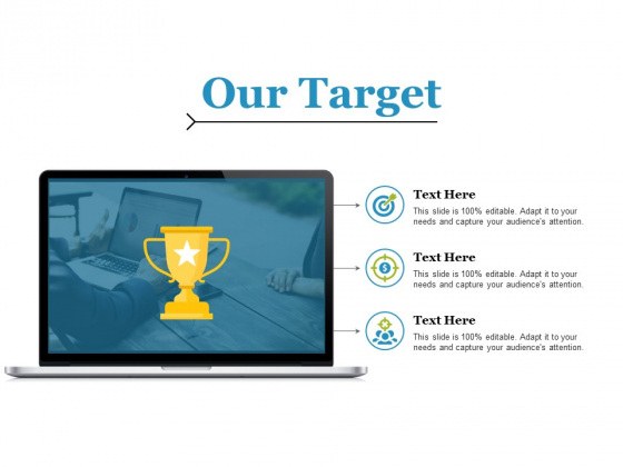 Our Target Ppt PowerPoint Presentation Infographic Template Layout Ideas
