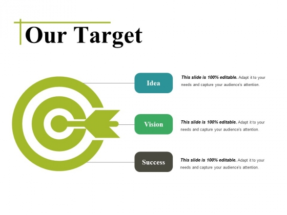 Our Target Ppt PowerPoint Presentation Infographic Template Outline