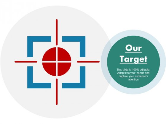 Our Target Ppt PowerPoint Presentation Infographic Template Samples