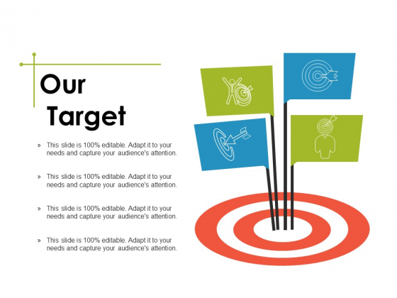 Our Target Ppt PowerPoint Presentation Infographic Template Slide