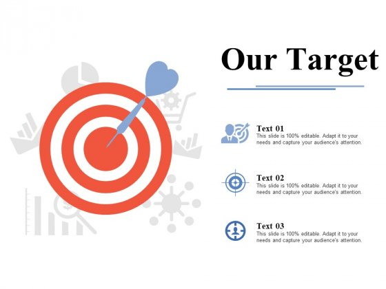 Our Target Ppt PowerPoint Presentation Infographic Template Themes