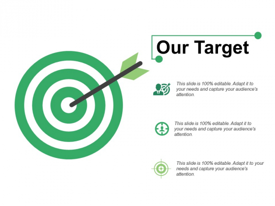 Our Target Ppt PowerPoint Presentation Infographics Brochure