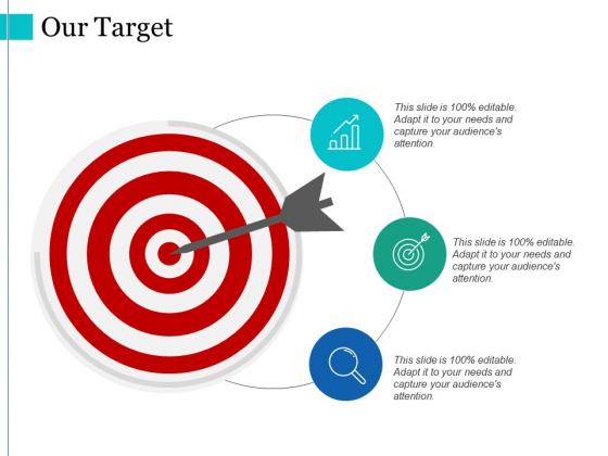 Our Target Ppt PowerPoint Presentation Infographics Deck
