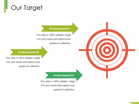 Our Target Ppt PowerPoint Presentation Infographics Format Ideas