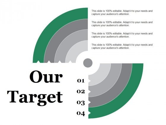 Our Target Ppt PowerPoint Presentation Inspiration Objects