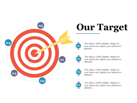 Our Target Ppt PowerPoint Presentation Layouts Grid