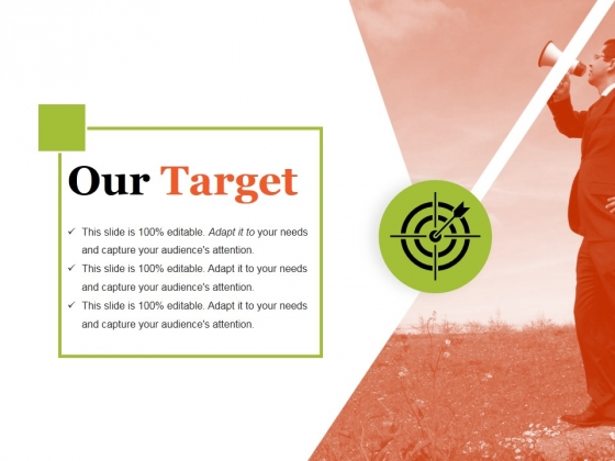 Our Target Ppt PowerPoint Presentation Layouts Samples