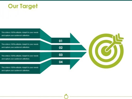 Our Target Ppt PowerPoint Presentation Model Demonstration