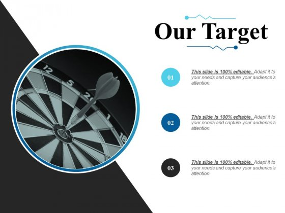 Our Target Ppt PowerPoint Presentation Outline Graphics Tutorials
