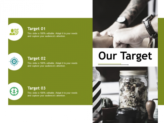 Our Target Ppt PowerPoint Presentation Pictures File Formats
