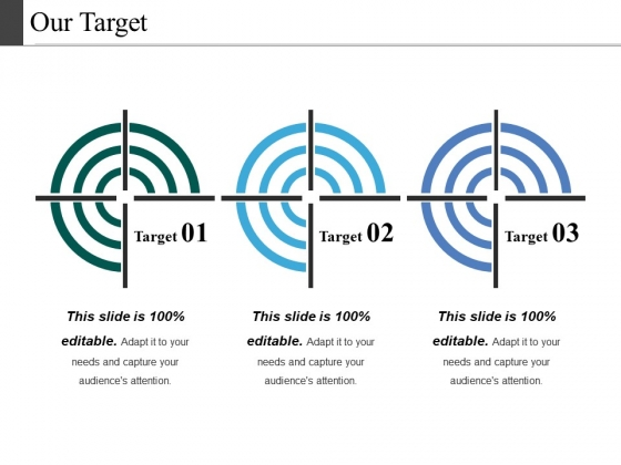 Our Target Ppt PowerPoint Presentation Pictures Introduction
