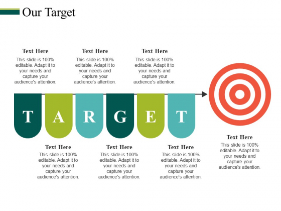 Our Target Ppt PowerPoint Presentation Pictures Objects