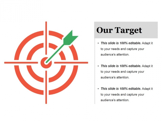 Our Target Ppt PowerPoint Presentation Pictures Samples