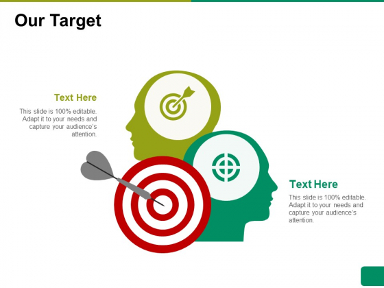 Our Target Ppt PowerPoint Presentation Pictures Slideshow