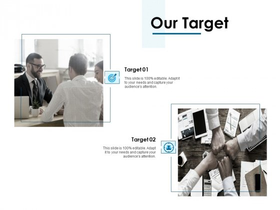 Our Target Ppt PowerPoint Presentation Portfolio Designs Download