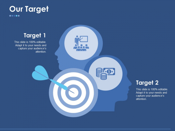 Our Target Ppt PowerPoint Presentation Portfolio Diagrams