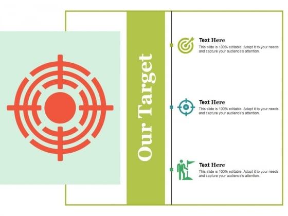 Our Target Ppt PowerPoint Presentation Portfolio Show