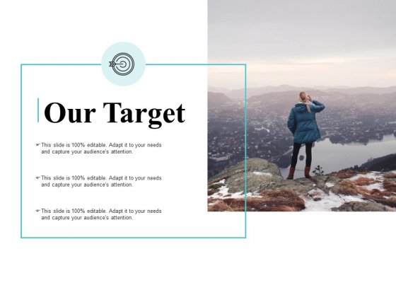 Our Target Ppt PowerPoint Presentation Professional Graphics Pictures