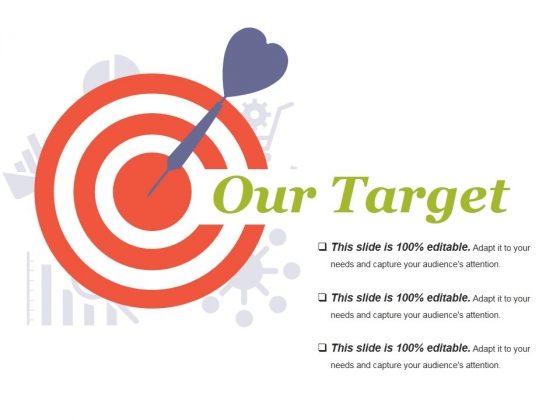 Our Target Ppt PowerPoint Presentation Show Ideas
