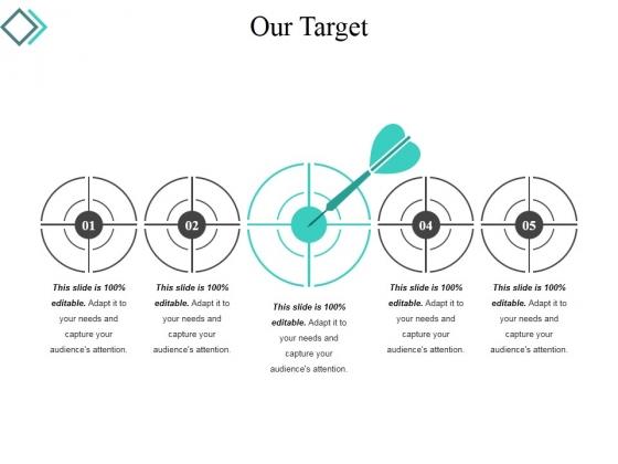 Our Target Ppt PowerPoint Presentation Slides Portrait