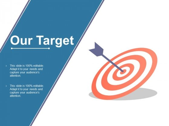 Our Target Ppt PowerPoint Presentation Styles Icons