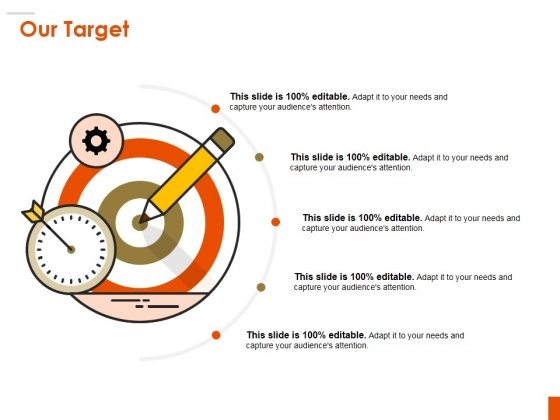 Our Target Ppt PowerPoint Presentation Styles Master Slide