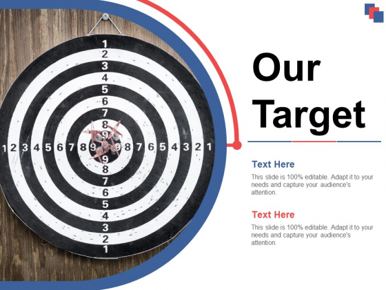 Our Target Ppt PowerPoint Presentation Styles Template