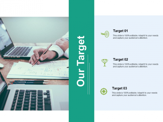 Our Target Ppt PowerPoint Presentation Summary Graphic Tips Ppt PowerPoint Presentation Model Grid