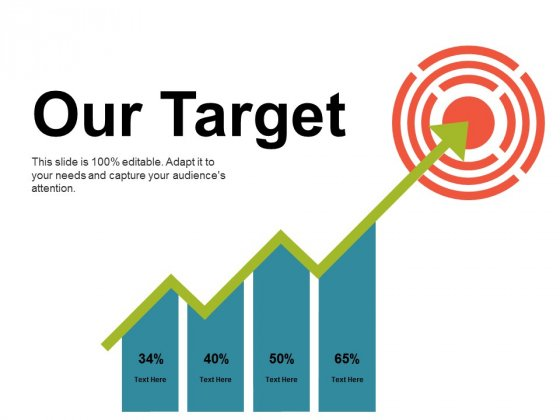 Our Target Ppt PowerPoint Presentation Summary Infographic Template