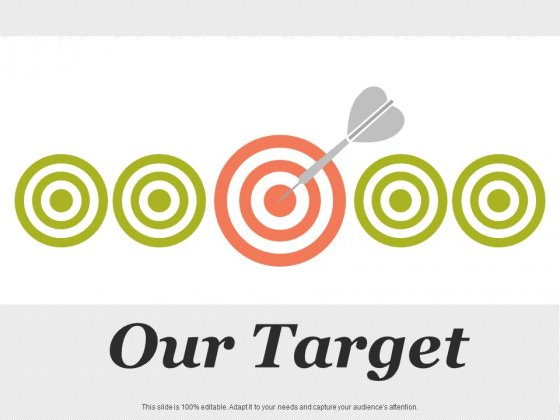 Our Target Strategy Ppt PowerPoint Presentation Show Graphics Design