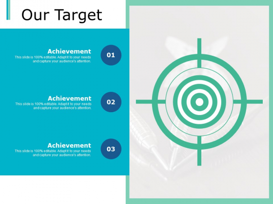 Our Target Success Goal Ppt PowerPoint Presentation Gallery Example