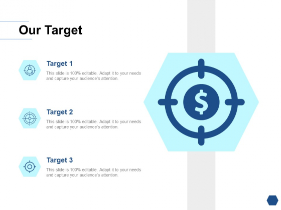 Our Target Success Goal Ppt PowerPoint Presentation Portfolio Rules